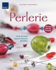 Perlenschmuck selbst gestalten - Buch von Susanne Meister und Ulrike Hölle